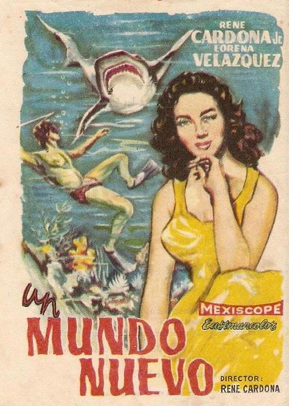 Poster announcing René Cardona's 1957 movie, Un Mundo Nuevo, filmed underwater in Cozumel. (Ric Hajovsky)