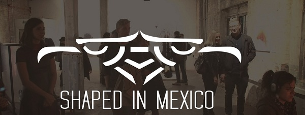 shaped_in_mexico_3