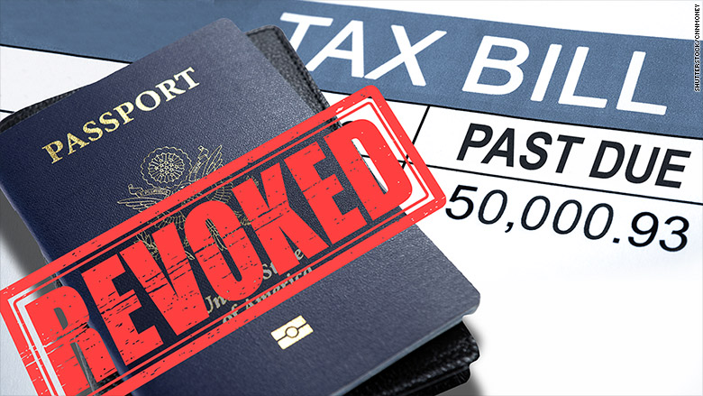 IRS debt could lead to passport revocation. (ILLUSTRATION: money.cnn.com)