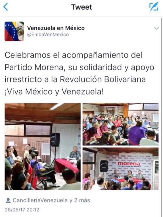 "Tweet from the official account of the Venezuela Embassy in Mexico ""We celebrate the Morena Party, for their unlimited support to the Bolivariana Revolution. ¡Viva Mexico y Venezuela!"" (Image: Google)"